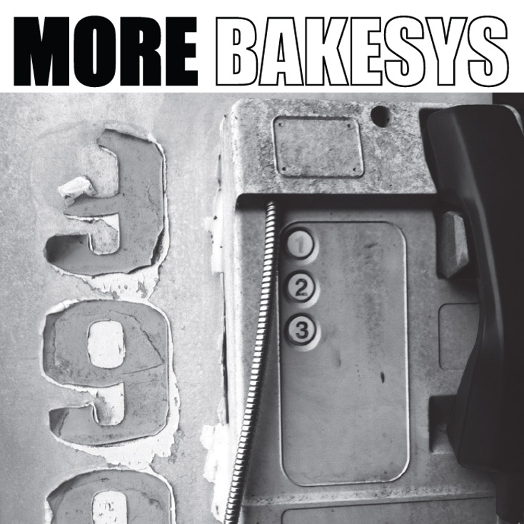 'More Bakesys' by The Bakesys