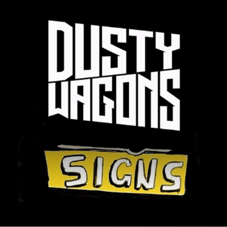 'Signs EP' by Dusty Wagons