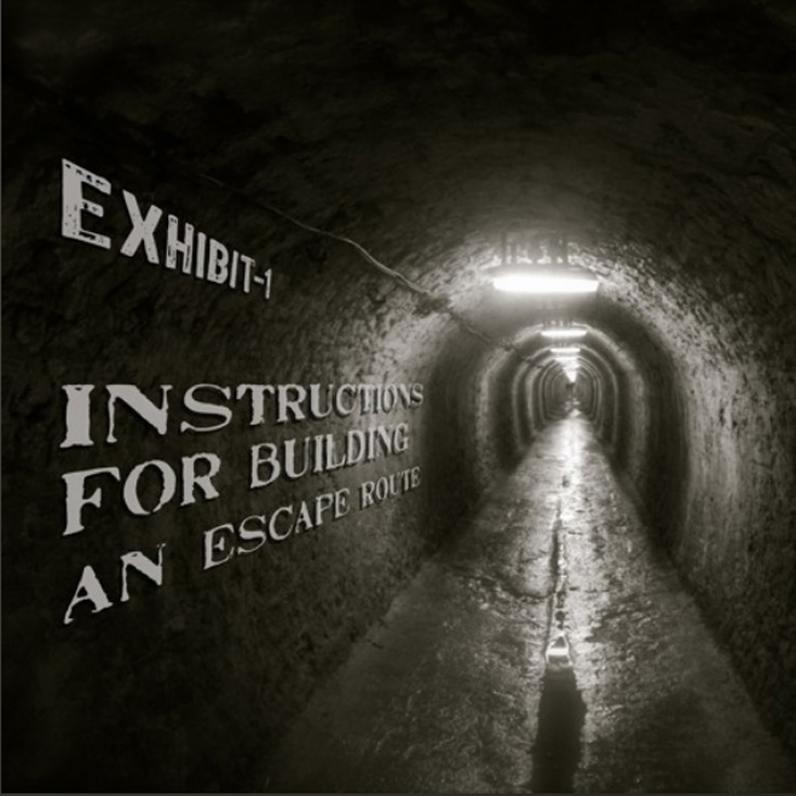 'Instructions For Building An Escape Route' by Exhibit-1