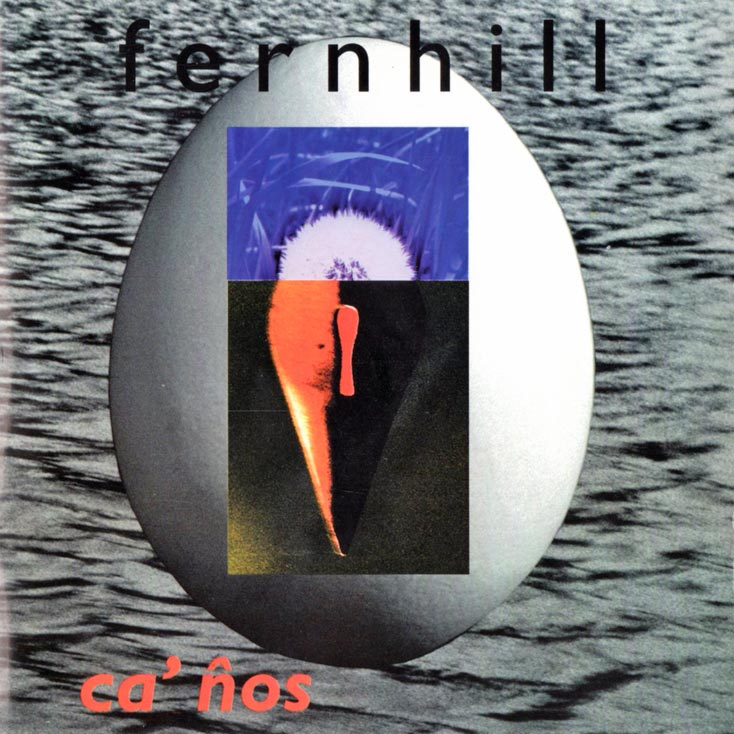 'Ca Nos' by Fernhill