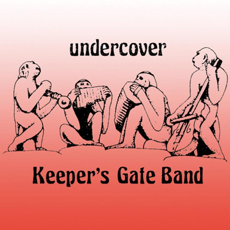 'Undercover' by Keeper's Gate Band