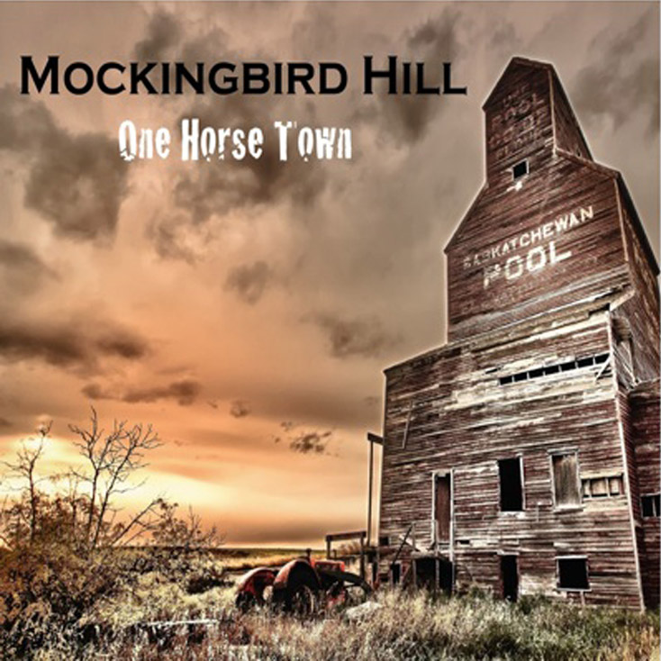 'One Horse Town' by Mockingbird Hill