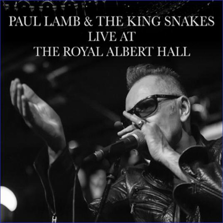 'Live At The Albert Hall' by Paul Lamb and the King Snakes
